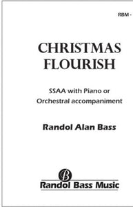 Christmas Flourish SSAA - Arr. Randol Alan Bass