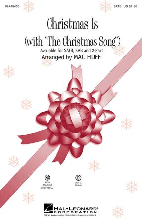 Christmas Is The Christmas Song SATB - Arr. Mac Huff