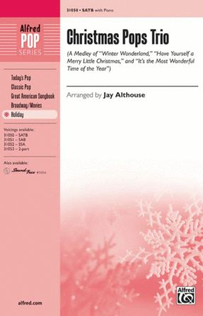 Christmas Pops Trio SATB - Arr. Jay Althouse
