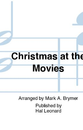 Christmas At The Movies 2-Part (TB) - Arr. Mark Brymer