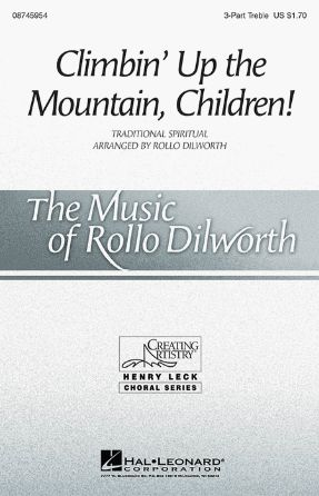 Climbin' Up The Mountain, Children! 3-Part Treble - Arr. Rollo Dilworth