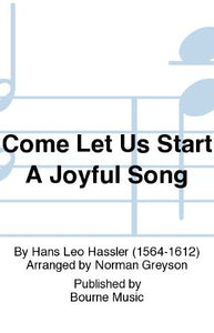 Come Let Us Start A Joyful Song SSA (in English and German) - Arr. Norman Greyson