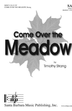 Come Over The Meadow SA - Timothy Strang