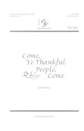 Come, Ye Thankful People, Come SATB - Jason McCoy