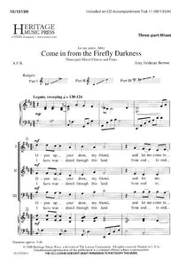 Come In From The Firefly Darkness 3-Part Mixed - Amy Feldman Bernon