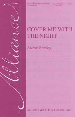 Cover Me With The Night SSA - Andrea Ramsey