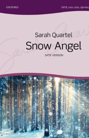 Creatures Of Light (Snow Angel) SATB - Sarah Quartel