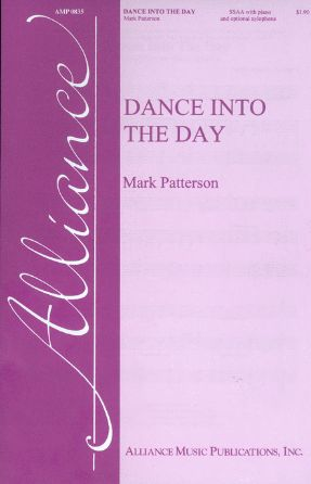 Dance Into The Day - Mark Patterson