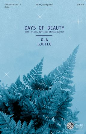 Days Of Beauty SSAA - Ola Gjeilo