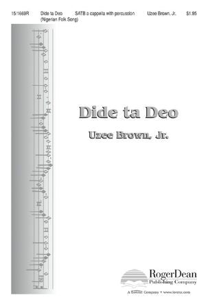 Dide ta Deo SATB - arr. Uzee Brown, jr