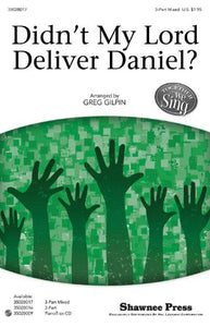 Didn't My Lord Deliver Daniel 3-Part Mixed - Arr. Greg Gilpin