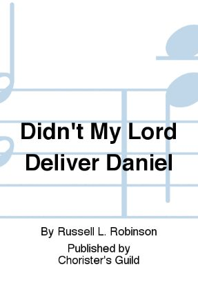 Didn't My Lord Deliver Daniel 3-Part Mixed - Arr. Russell Robinson