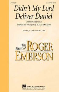 Didn't My Lord Deliver Daniel 2-part - Arr. Roger Emerson