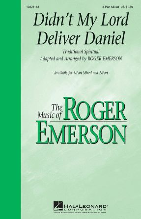 Didn't My Lord Deliver Daniel 3-Part Mixed - Arr. Roger Emerson