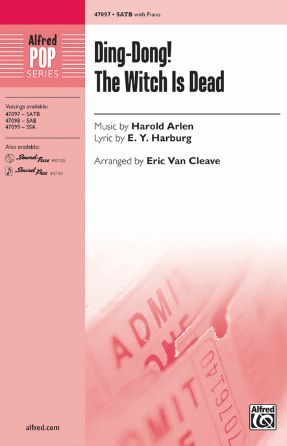 Ding-Dong! The Witch Is Dead SATB - Arr. Eric Van Cleave