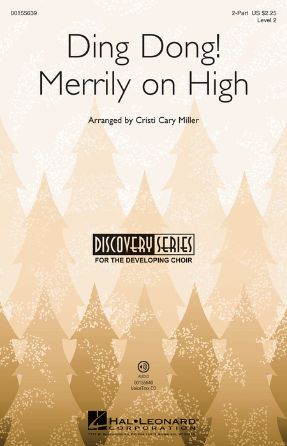 Ding Dong! Merrily On High 2-Part - Arr. Cristi Cary Miller