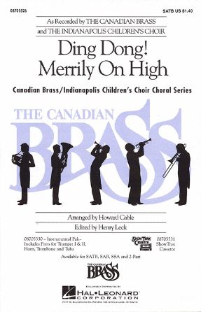 Ding Dong! Merrily On High SATB - Arr. Howard Cable, Ed. Henry Leck