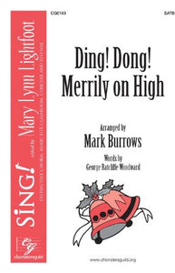 Ding! Dong! Merrily On High SATB - Arr. Mark Burrows