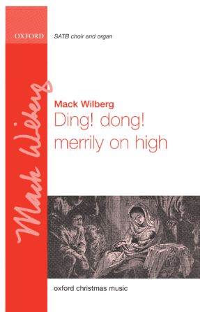 Ding, Dong, Merrily On High SATB - Arr. Mack Wilberg