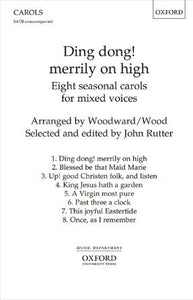 Ding Dong! Merrily On High SATB (A cappella) - Arr. Charles Wood