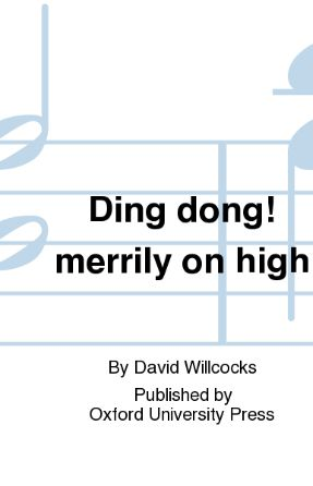 Ding Dong! Merrily On High SATB (Accompanimed) - Arr. David Willcocks
