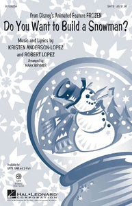Do You Want To Build A Snowman SATB - Arr. Mark Brymer