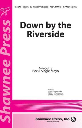 Down By The Riverside 2-Part - Arr. Becki Slagle Mayo