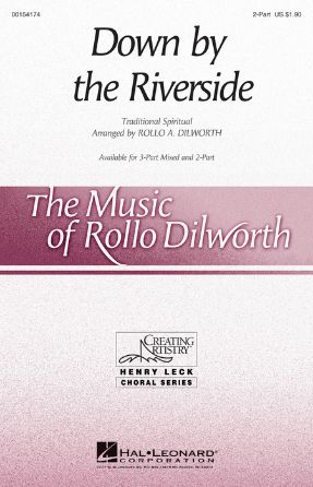 Down By The Riverside 2-Part - Arr. Rollo Dilworth