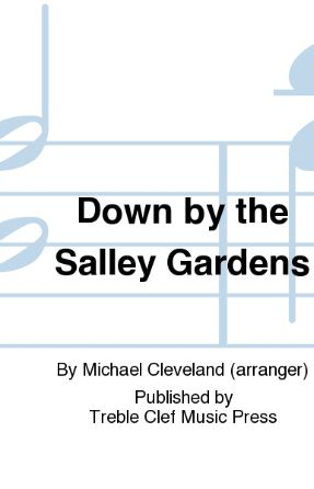 Down By The Salley Gardens SSAA - Arr. Michael Cleveland