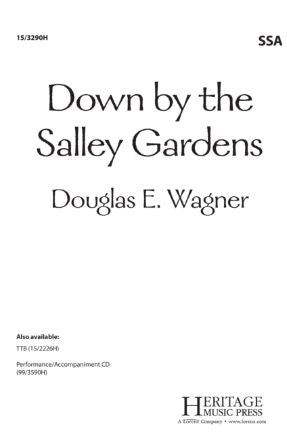 Down By The Salley Gardens SSA - Arr. Douglas E. Wagner