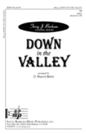 Down In The Valley TB - Arr. D. Shawn Berry