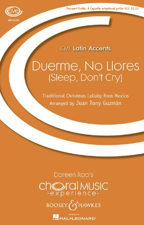 Duerme, No Llores 2-Part Treble - Arr. Juan Tony Guzman