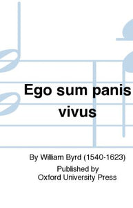 Ego Sum Panis SATB - William Byrd