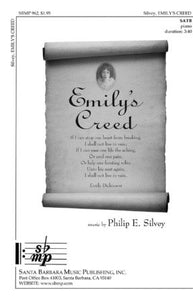 Emily's Creed SATB - Philip E. Silvey