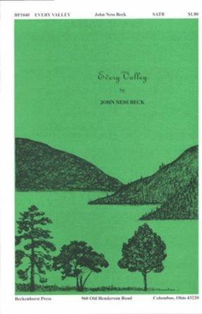Every Valley SATB - John Ness Beck