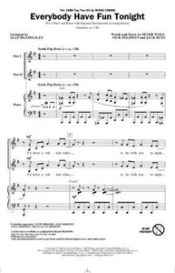 Everybody Have Fun Tonight 2-Part - Arr. Alan Billingsley