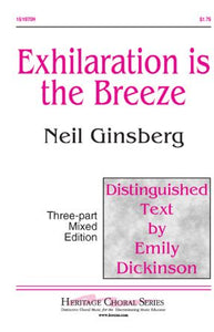 Exhilaration Is The Breeze 3-Part Mixed - Neil Ginsberg