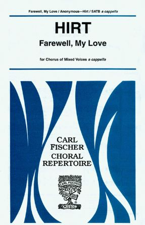 Farewell, My Love - Anonymous, Ed. Charles C. Hirt