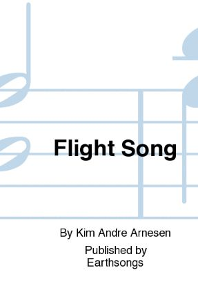 Flight Song - Kim Andre Arnesen