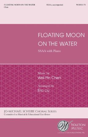 Floating Moon On The Water SSAA - Wei-Pin Chen