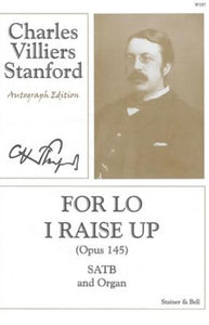 For Lo I Raise Up SATB - Charles Stanford