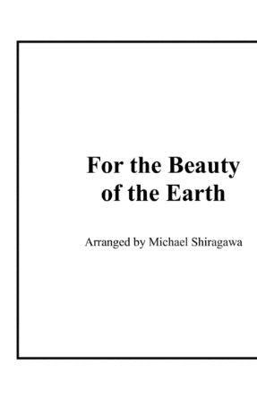 For The Beauty Of The Earth - Michael Bussewitz-Quarm