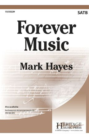 Forever Music SATB - Mark Hayes
