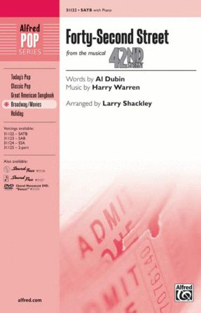 Forty-Second Street SATB - Arr. Larry Shackley