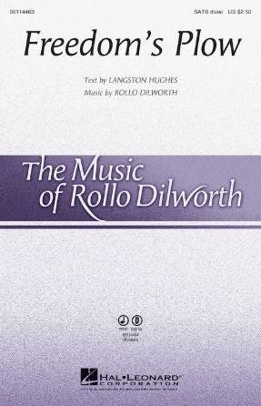 Freedom's Plow SATB - Rollo Dilworth