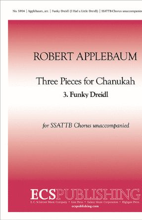 Funky Dreidl (Three Pieces For Chanukah) SATB - Arr. Robert Applebaum