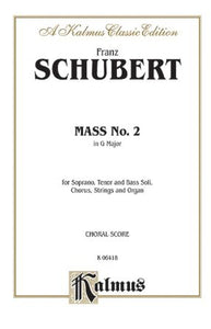 Gloria (Mass No. 2 In G) - Franz Schubert