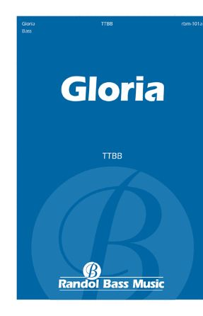 Gloria TTBB - Randol Alan Bass