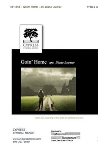 Goin' Home - Arr. Diane Loomer