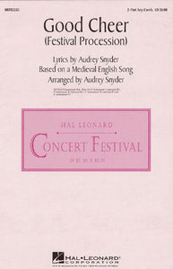 Good Cheer (Festival Procession) 2-Part - Arr. Audrey Snyder